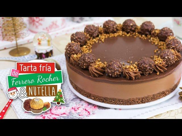 Tarta de Ferrero Rocher y Nutella sin horno | Especial Navidad | Quiero Cupcakes!
