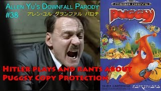 Hitler plays and rants about Puggsy Copy Protection