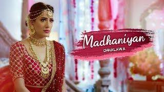 madhaniyan-chhalawa-2019-mehwish-hayat-azfar-rehman-zara-noor-full-music-
