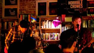 The Horrible Crowes - Sugar (Live @ Fingerprints Records in Long Beach, Ca 9.15.2011)