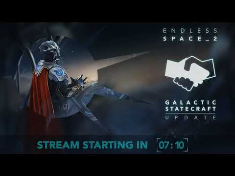 Galactic Statecraft Update Stream - Endless Space 2