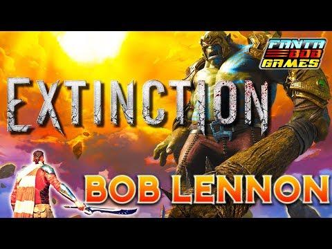ON BUTE DES MONSTRES GIGANTESQUES !!! Extinction -Decouverte avec Bob Lennon