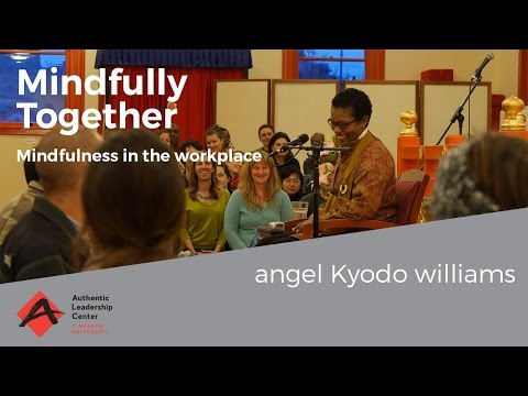 Mindfully Together with angel Kyodo williams