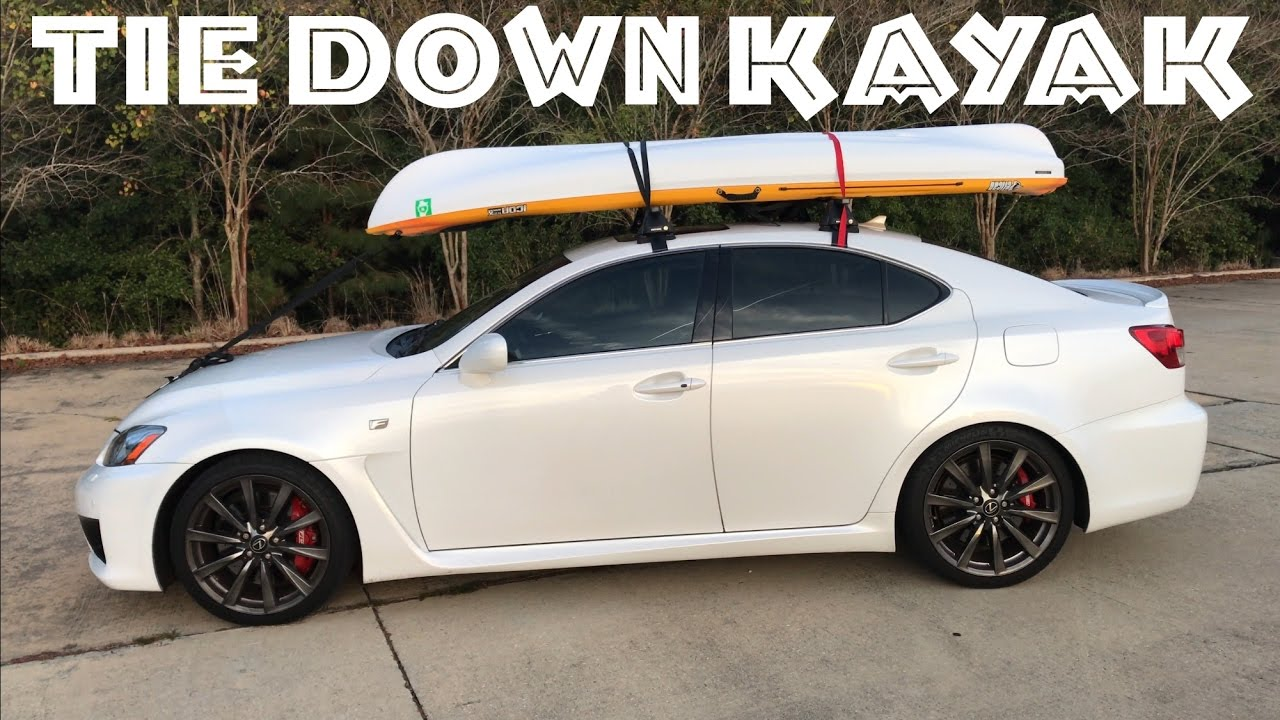 Best Roof Rack for Kayak   How to Load & Tie Down a Kayak ...