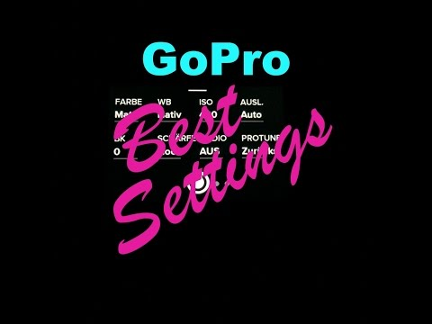 Best GoPro Video Settings | Deutsch | Protune
