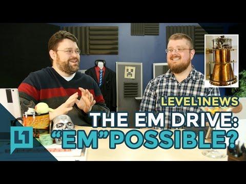 """Level1News: Em Drive: """"Em""""possible? -- 2016-11-14"""