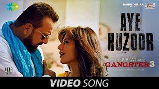 Aye Huzoor | Saheb Biwi Aur Gangster 3 | Sanjay | Jimmy | Chitrangada | Sunidhi Chauhan | Shaan |
