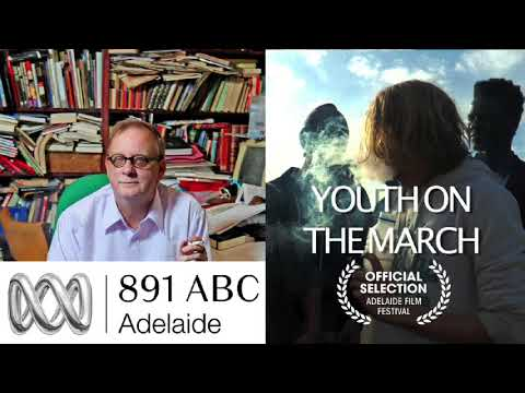 YOUTH ON THE MARCH (2017) Peter Goers interview
