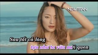 Karaoke - Sau tất cả ERIK ST 319 Tone nữ