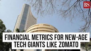 BS Decoded: Financial metrics for new-age tech giants like Zomato