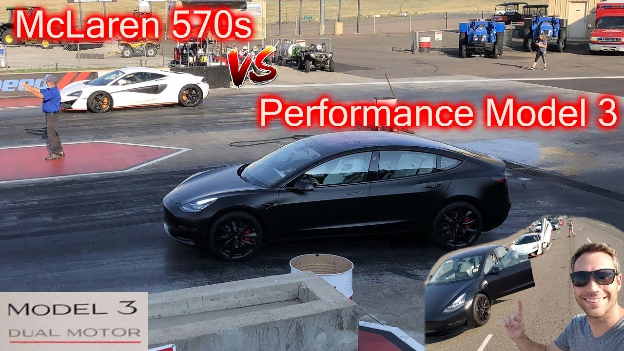 Tesla Performance Model 3 Vs Mclaren 570s 1 4 Mile