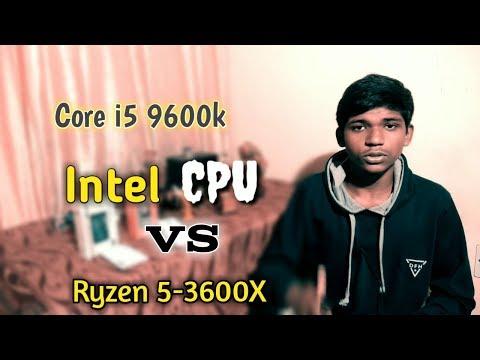 Intel Core I5 9600k Cpu Vs Amd Rygen 5 3600X Cpu । Which Cpu Is Best For Bugdet Pc।