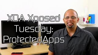 How to Lock and Protect Your Apps – XDA Xposed Tuesday