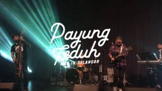 Payung Teduh - Diujung Malam (Live in Selangor 2016)