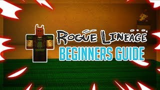BEGINNERS GUIDE TO ROGUE LINEAGE! | ROBLOX