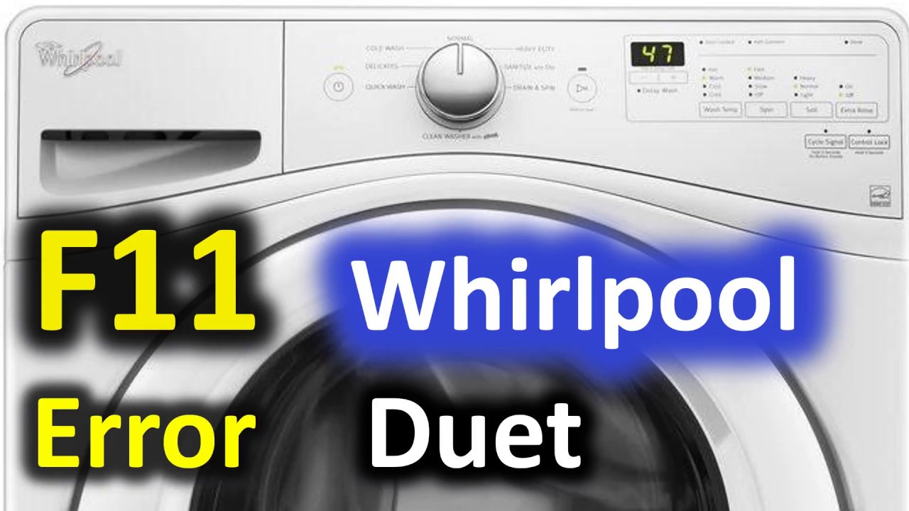 F11 Error Code Solved Whirlpool Duet Front Load Washer Washing Machine Fii