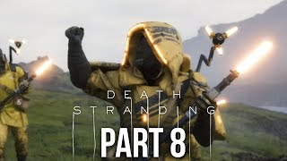 DEATH STRANDING Gameplay Walkthrough Part 8 - TAKING ON THE MULES (Full Game)