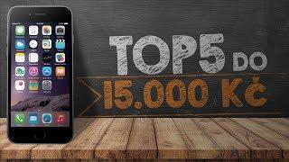 Top 5 telefonů do 15 000 Kč - [prosinec 2017]