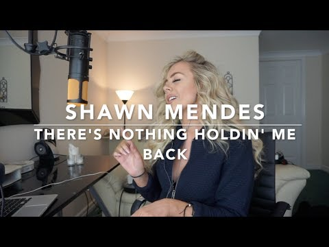 Shawn Mendes - There's Nothing Holdin' Me Back | Cover