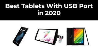 Best Tablets With USB Port in 2020