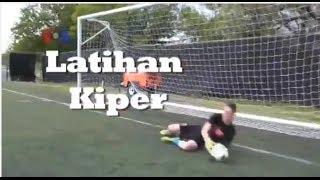 Belajar Jadi Penjaga Gawang - Belajar Bola, Mantap!