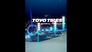 TOYO TIRES | MIXTAPE Vol.1