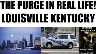 REAL LIFE PURGE!! Louisville Purge Kentucky!!