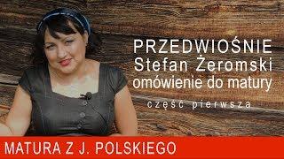"""129. """"Przedwiośnie"""" Stefana Żeromskiego, streszczenie i omówienie do matury cz1"""