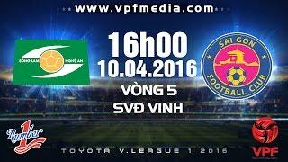song lam nghe an vs sai gon fc - vleague 2016  full