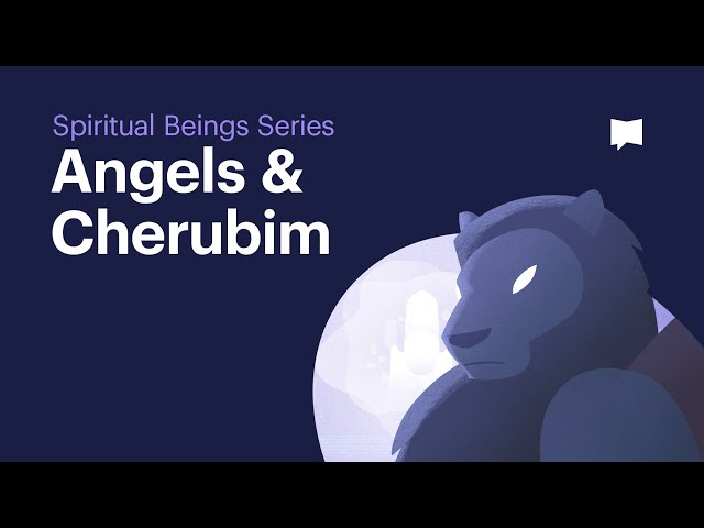 Angels and Cherubim