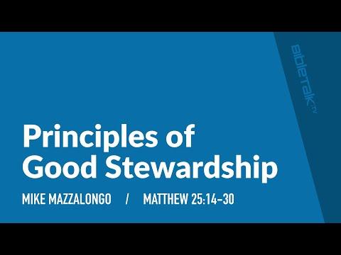 Principles Of Good Stewardship | Mike Mazzalongo | BibleTalk.tv