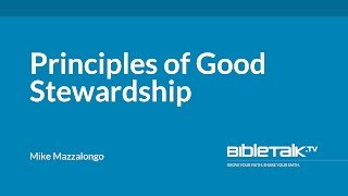 Principles of Good Stewardship