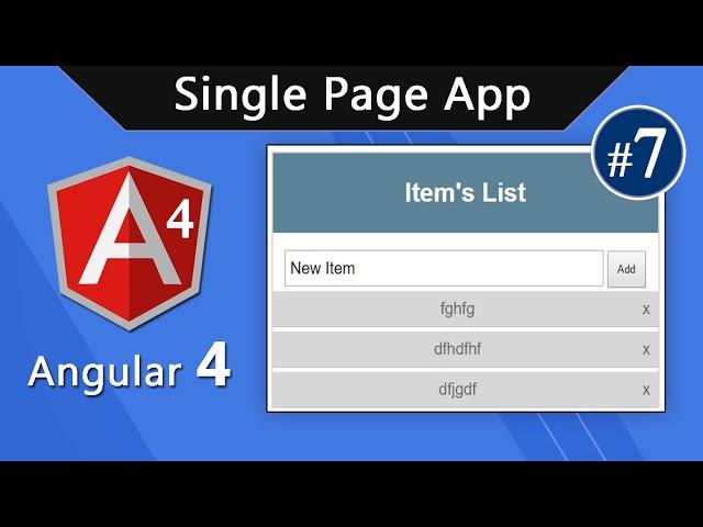 Angular 4 Tutorial - Build Single Page App #7
