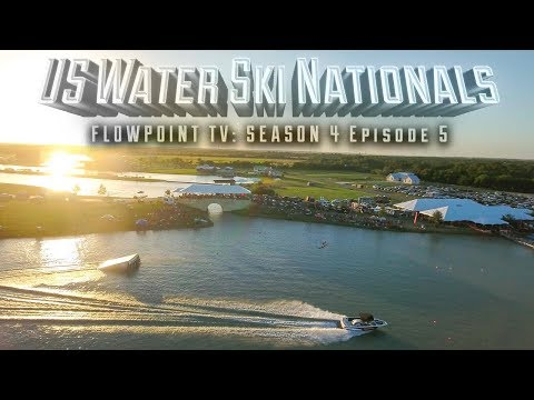FlowPoint TV S4 E5: US Water Ski Nationals & Night Jump