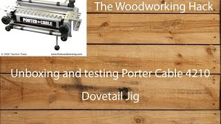 My wife got me a Porter Cable 4210 Dovetail Jig for Christmas, and it's great.