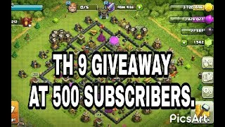 clash of clans account th9 free at 500 subscribers.