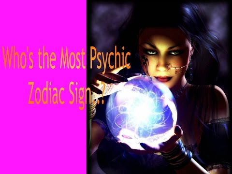 Who's the Most Psychic.. Zodiac Sign?