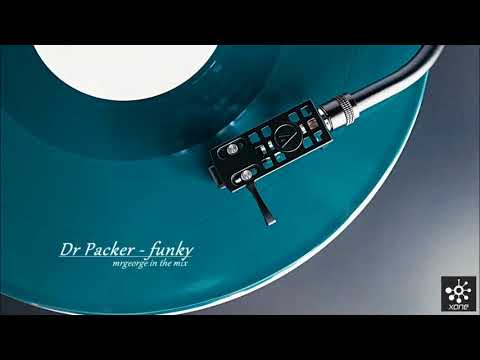 Dr Packer  funky mini mix (12 inch) #7 Mixed by MrGeorge