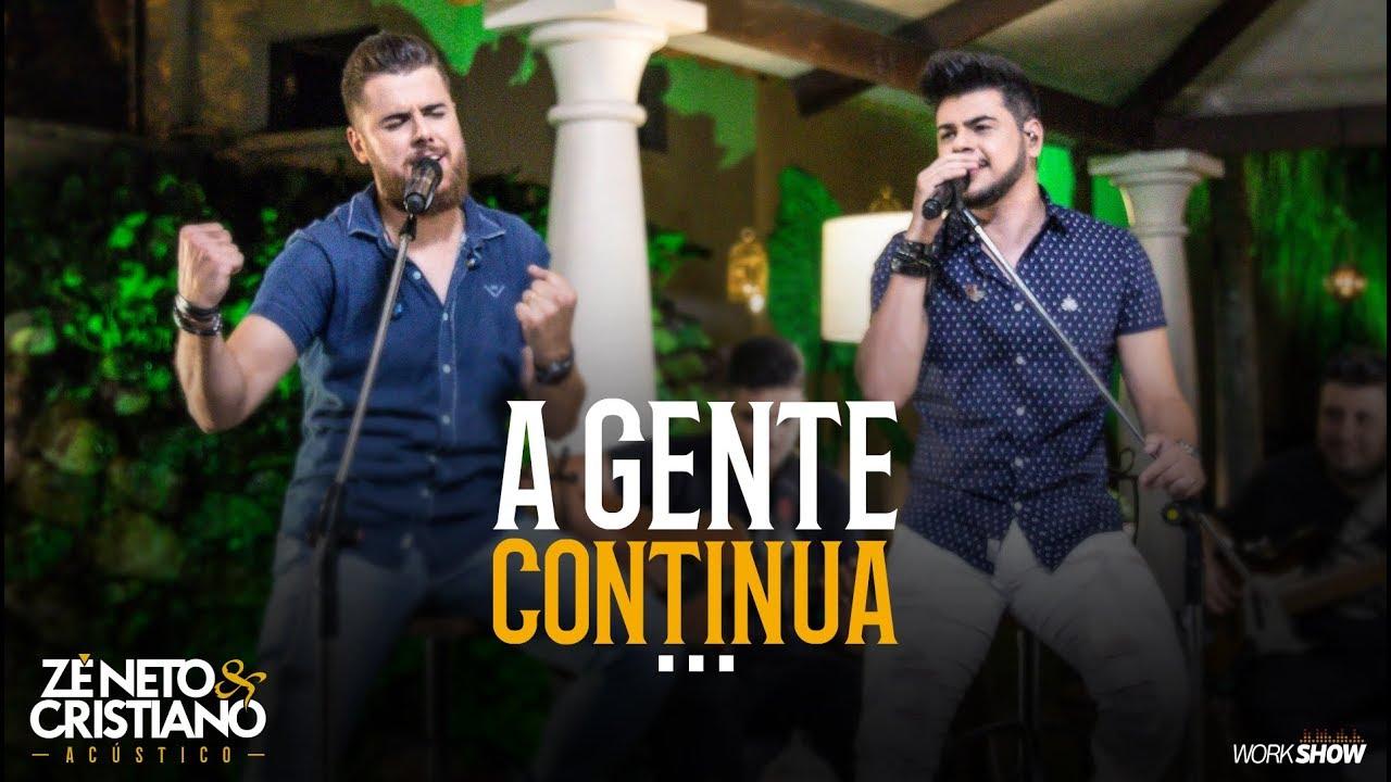 Zé Neto e Cristiano - A GENTE CONTINUA - Zé Neto e Cristiano Acústico #1