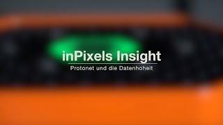 Protonet und die Datenhoheit | inPixels Insight