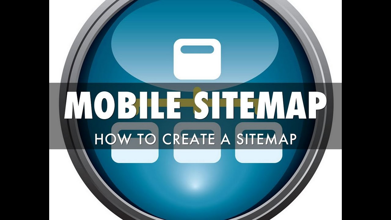 how to create a mobile website sitemap youtube