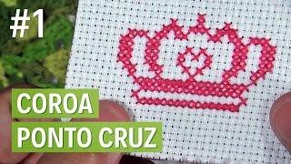 Como bordar uma coroa em ponto cruz - Parte 1