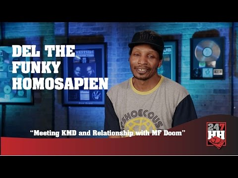 Del the Funky Homosapien - Meeting KMD and Relationship with MF Doom (247HH Exclusive)