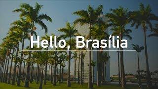 Hello, Brasília