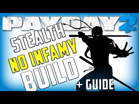 Stealth Build beginners guide (Payday 2 No infamy builds)