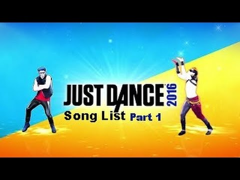 Just Dance 2016 - Song List Part 1