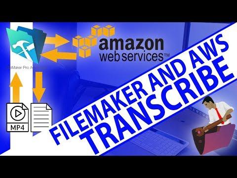AWS Transcription Demo-FileMaker Training-FileMaker AWS-FileMaker Experts-FileMaker AWS Training