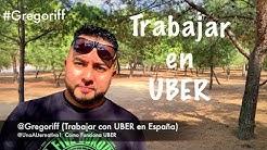TRABAJAR EN UBER en ESPAÑA #UBER #TRABAJO #GREGORIFF #UNAALTERNATIVA1