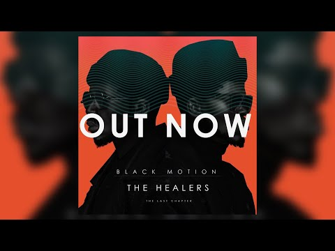 Afro House | Black Motion - The Healers(Last Chapter) Album (Mixed By Khumozin)