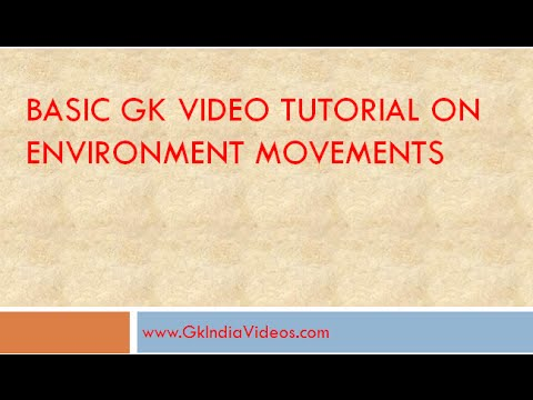 India General Knowledge- Environment Movements - GK India Videos